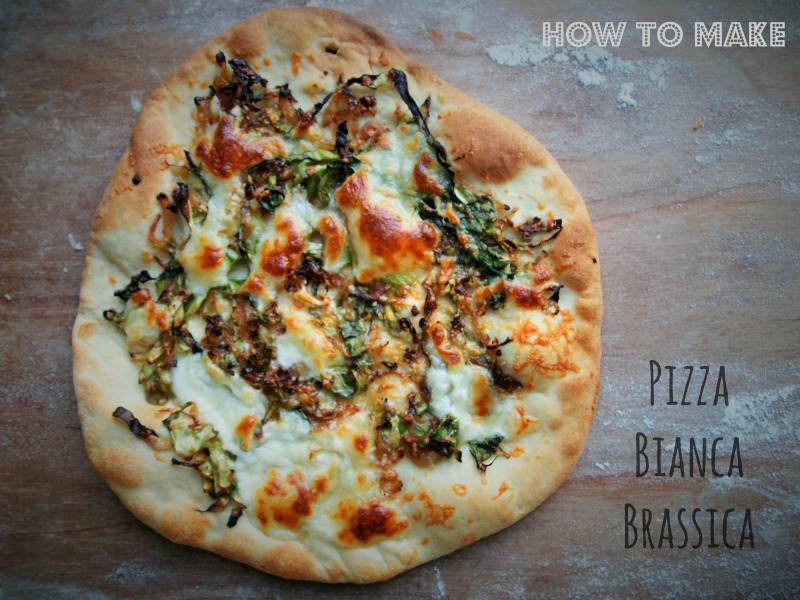 how to make pizza bianca brassica